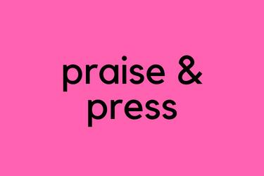 Praise & Press